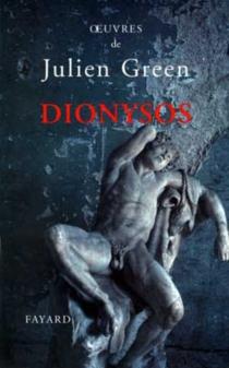 Dionysos ou La chasse aventureuse : poème en prose - JulienGreen