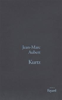 Kurtz - Jean-MarcAubert
