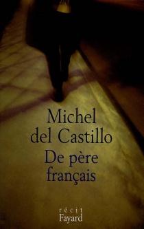 De père français - MichelDel Castillo
