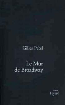 Le mur de Broadway - GillesPétel
