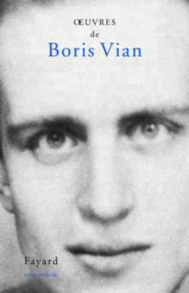 Oeuvres complètes - BorisVian