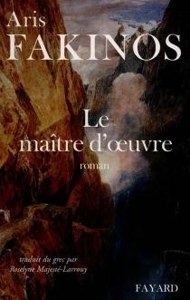 Le maître d'oeuvre - ArisFakinos