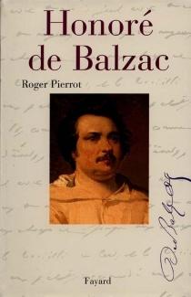Honoré de Balzac - RogerPierrot