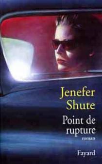 Point de rupture - JeneferShute