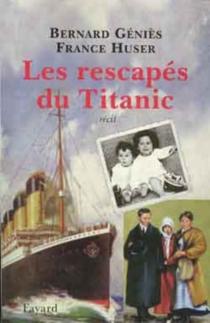 Les rescapés du Titanic - BernardGéniès