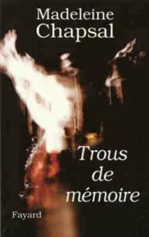 Trous de mémoire - MadeleineChapsal
