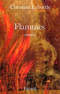 Flammes - Christian Laborde