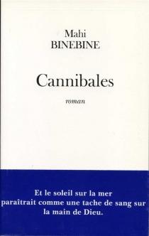 Cannibales - MahiBinebine