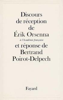 Discours de réception à l'Académie française - ErikOrsenna