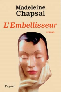 L'embellisseur - MadeleineChapsal