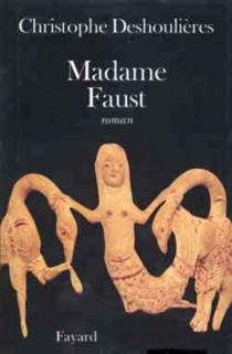 Madame Faust - ChristopheDeshoulières
