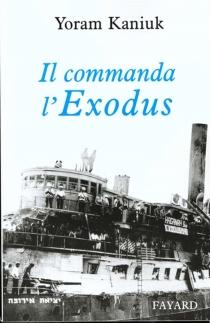 Il commanda l'Exodus - YoramKaniuk