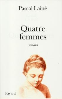 Quatre femmes - PascalLainé