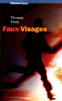 Faux visages - Thomas Perry