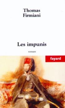 Les impunis - ThomasFirmiani