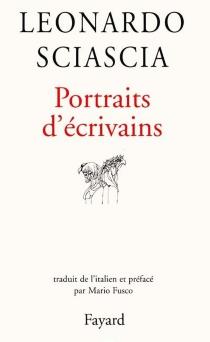 Portraits d'écrivains - LeonardoSciascia
