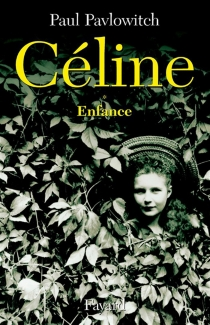 Céline - Paul Pavlowitch