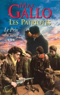 Les patriotes - MaxGallo