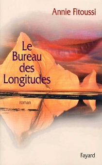 Le Bureau des longitudes - AnnieFitoussi