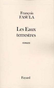 Les eaux terrestres - FrançoisFasula