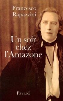 Un soir chez l'Amazone - FrancescoRapazzini