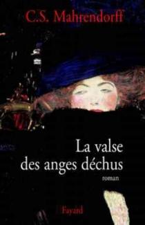 La valse des anges déchus - Christian StefanMahrendorff