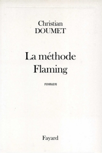 La méthode Flaming - Christian Doumet