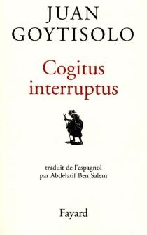 Cogitus interruptus - AbdelatifBen Salem