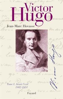 Victor Hugo - Jean-MarcHovasse