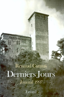 Derniers jours : journal 1997 - RenaudCamus