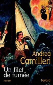 Un filet de fumée - AndreaCamilleri