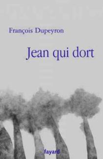 Jean qui dort - FrançoisDupeyron