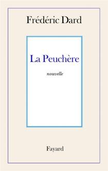 Peuchère - FrédéricDard