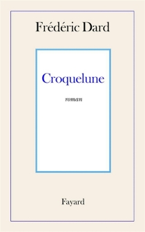 Croquelune - FrédéricDard
