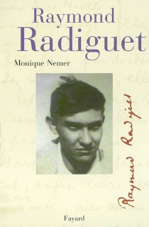 Raymond Radiguet - Monique Nemer