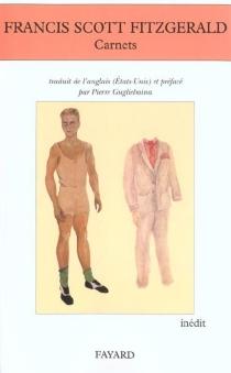 Carnets - Francis ScottFitzgerald