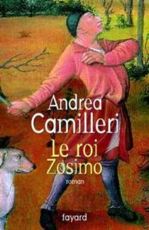 Le roi Zosimo - AndreaCamilleri