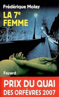La 7e femme - FrédériqueMolay