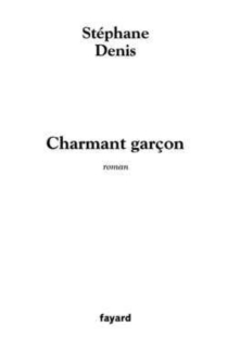 Charmant garçon - StéphaneDenis