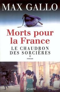 Morts pour la France - MaxGallo