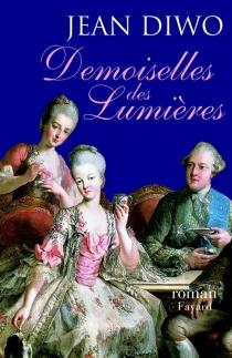 Les demoiselles des Lumières - JeanDiwo