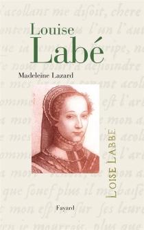 Louise Labé - MadeleineLazard