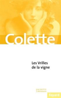 Les vrilles de la vigne - Colette