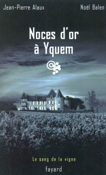 Le sang de la vigne| Le sang de la vigne - Jean-PierreAlaux