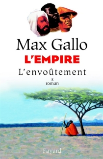 L'Empire - Max Gallo