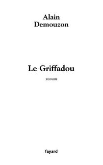 Le griffadou - AlainDemouzon