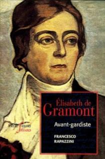 Elisabeth de Gramont : une femme d'avant-garde - FrancescoRapazzini
