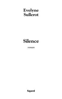 Silence - EvelyneSullerot