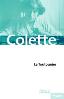 Le Toutonnier - Colette