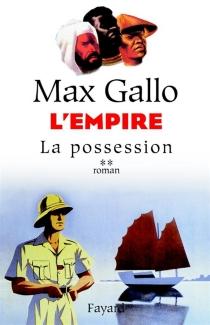 L'Empire - MaxGallo